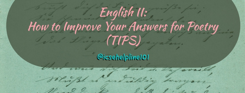 English II: How to Improve Your Answers for Poetry (TIPS) by Helpline for ICSE Students (Class 10) | @icsehelpline101