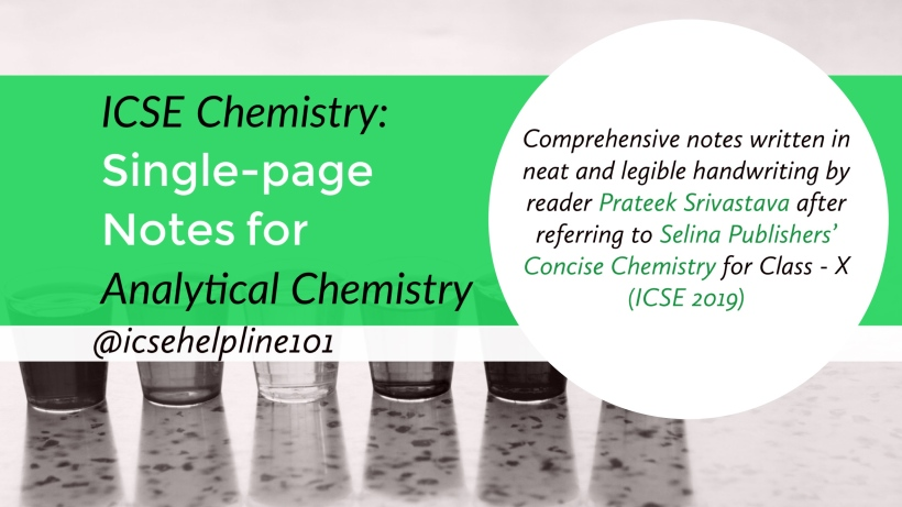 ICSE Chemistry: Single-page Notes for Analytical Chemistry by Prateek Srivastava | Helpline for ICSE Students (Class 10) @icsehelpline101